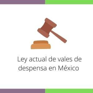 Ley vales de despensa mexico