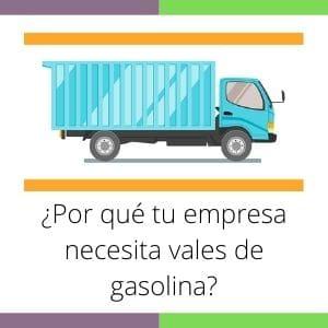 empresa necesita vales de gasolina